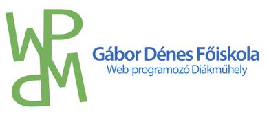 Gábor Dénes Főiskola - Web-programozó Diákműhely
