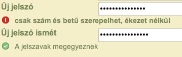 A jelszó csak számokat és betűket tartalmazhat