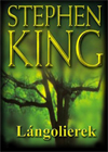 Stephen King - A l�ngolierek