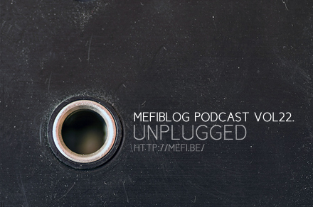 podcast vol22.unplugged